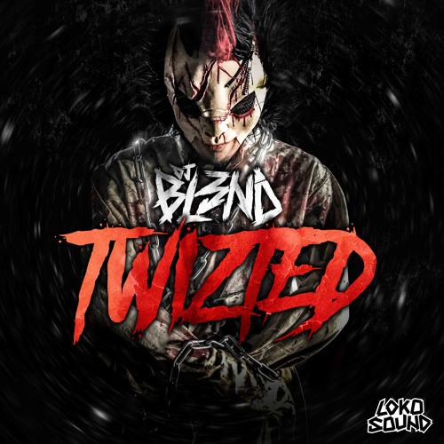 Twizted (Original Mix)- DJ BL3ND