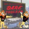 DARE PROGRAM ft TrigaFTW