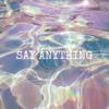 Say Anything - (Niykee Heaton Cover)