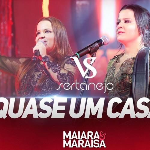 QUASE UM CASAL - Maiara & Maraisa
