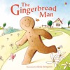 The Little Ginger Bread Man by Carol Moore