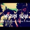 WESTSIDE SQUAD - Jombie, DE CHOAT, Endless X Shenlong X Quick Crew (Shenlong & EGO Remix)