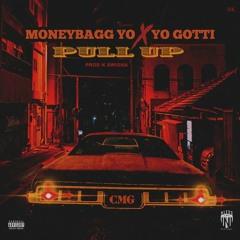 Pull Up - MoneyBagg Yo & Yo Gotti