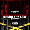 Break Da Law Mp3