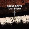 Silent Poets feat. 5lack