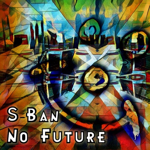 S-Ban - No Future