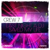Crew 7 - Last Night A DJ Saved My Life (Club Edit)