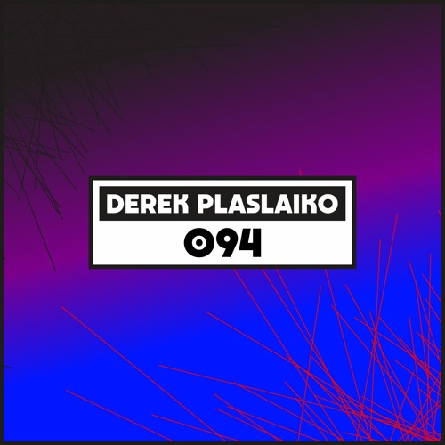 Dekmantel Podcast 094 - Derek Plaslaiko