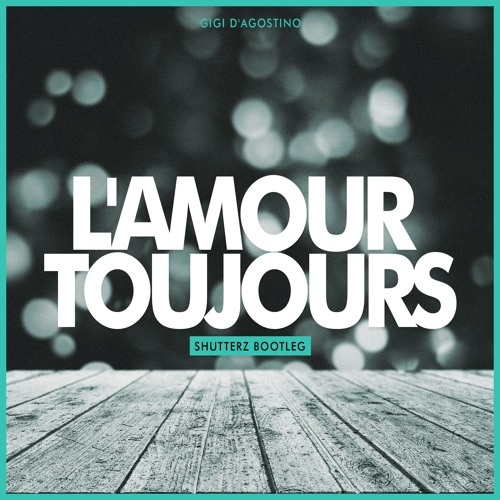 lamour toujours