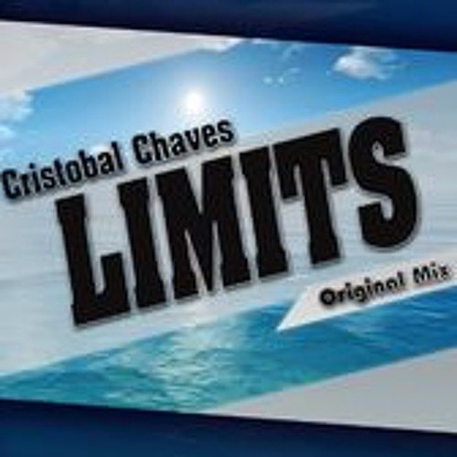 Cristobal Chaves - Limits (Original Mix) PROMO