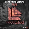 Julian Calor & Manse - Atlas (OUT NOW!)