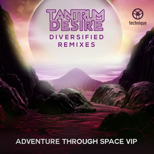 Tantrum Desire - Adventure Through Space VIP