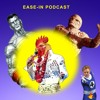 Ease In Episode 15: Cock Redemption