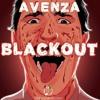 Avenza - Blackout (Original Mix) mp3