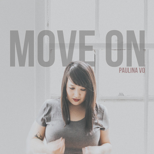"Move On (featured on ""Here We Wait"")"