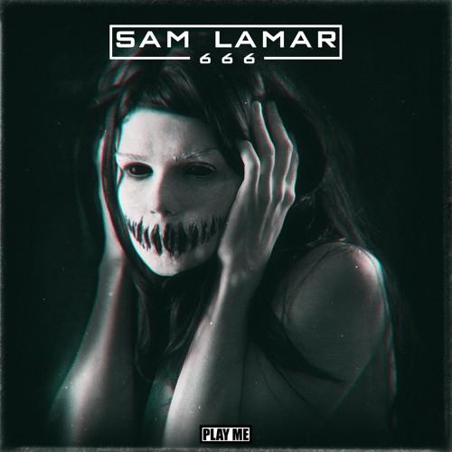 Sam Lamar - 666 [Free Download]