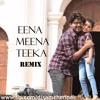 Theri - Eena Meena Deeka (Mashed Up) Dj SaM Tg