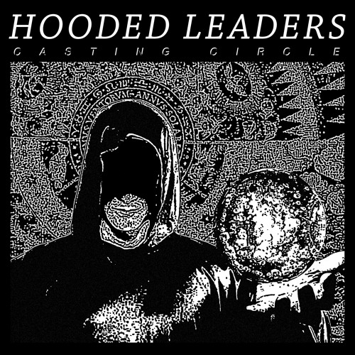 HOODED LEADERS - INTRO