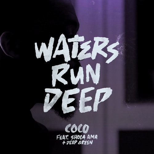 DJ Target Premieres Coco feat Shola Ama & Deep Green - Waters Run Deep