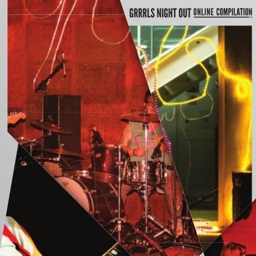 Grrrls Night Out RRRecords Online Compilation #1