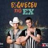 ESQUECEU DO EX- PEDRO PAULO E ALEX