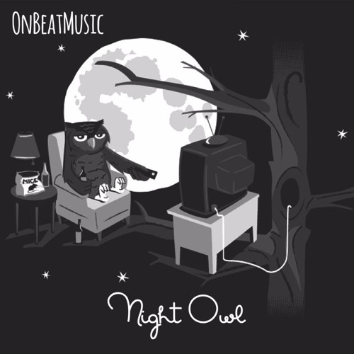 Night Owl (@OnBeatMusic) FREE DOWNLOAD by OnBeatMusic   On