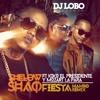 SHELOW SHAQ FT KIKO EL PRESIDENTE Y MOZART LA PARA - FIESTA DJ LOBO REMIX