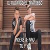(90) Tú Y Yo - Adexe & Nau - Edit - Dj Rodrigo EL Travieso