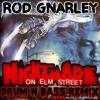 Nightmare On Elm Street Theme Remix - Rod Gnarley