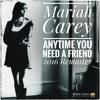 Mariah Carey - Anytime You Need A Friend (2016 Remaster) (Church-a-pella)(Sneak Peek)
