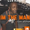 Im The Man - Lor Maud