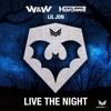 [FREE DOWNLOAD] W&W & Hardwell - Live The Night (Yev & Mz.Haytch RVRS Bass Edit)
