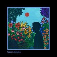 Oscar Jerome - 2 Sides