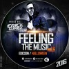 Feeling The Music Vol.6 - Edition Halloween ( Mixed By - Erick Gomez )