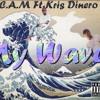 C.A.M Ft Kris Dinero - My Wave