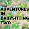 Adventures in Babysitting Two (A Pitch) | Trending Tuesday