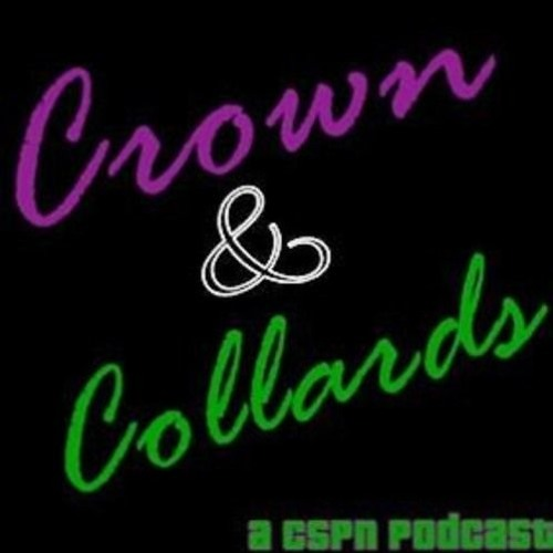Crown And Collards 96: Aunties and GPCs (feat. @haking and @XavierDLeau)