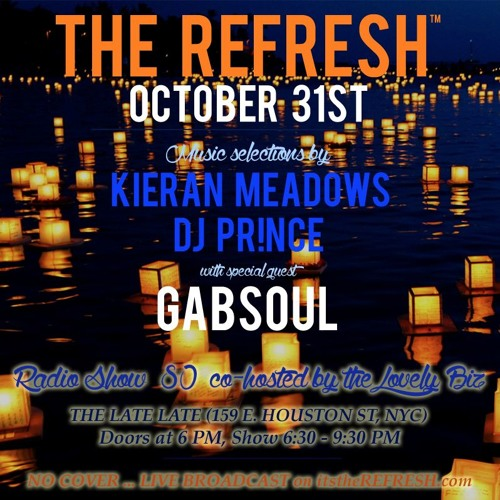 The REFRESH Radio Show # 80 (+ special guest DJ set from GabSoul)