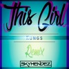 Kungs vs Cookin' on 3 Burners - This Girl (SkyMendez Remix)[Guess Who's Back Baby!]