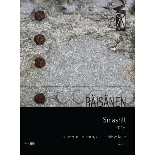 Smash!t (Horn Concerto, 2016)