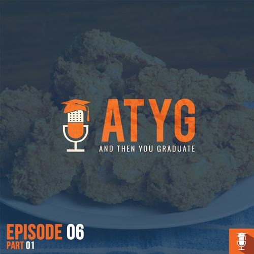 EP6 - The Quaison Pt1 - ATYG