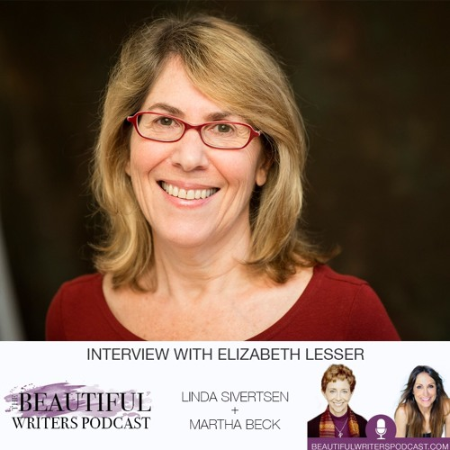 Elizabeth Lesser: Creative Courage