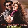 The Breakup Song 2 (Dj Jhankar)