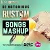Rustom Mashup - DJ Notorious | Zee Music Official Mashup