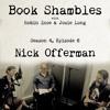 Book Shambles - Season 4, Episode 6 - Nick Offerman