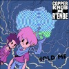 Copperknob  R'enbe - Hold Me