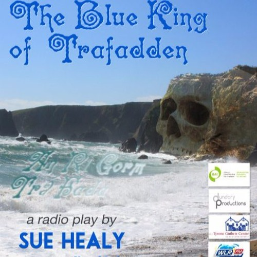 The Blue King Of Trafadden by Sue Healy