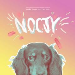 N.O.C.J.Y. (feat. AH HUH) preview