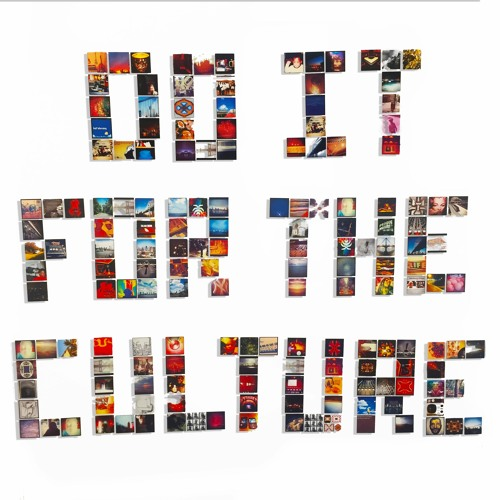 Do It For The Culture by Salaam Remi