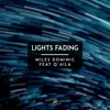 Miles Dominic - Lights Fading